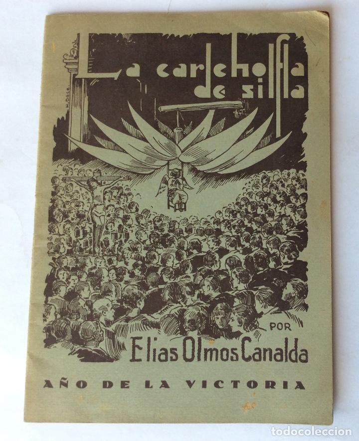 LIBRO FOLLETO. ELÍAS OLMOS CANALDA. LA CARCHOFA DE SILLA. SILLA. VALENCIA. 1939. (Libros antiguos (hasta 1936), raros y curiosos - Historia Moderna)