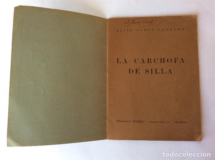 Libros antiguos: LIBRO FOLLETO. ELÍAS OLMOS CANALDA. LA CARCHOFA DE SILLA. SILLA. VALENCIA. 1939. - Foto 3 - 125147731