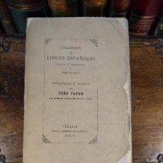 Libros antiguos: COLECCIÓN DE LIBROS ESPAÑOLES RAROS O CURIOSOS - TOMO OCTAVO - ANDANZAS E VIAJES DE PERO TAFUR -1874. Lote 125188831
