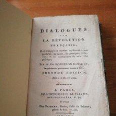Libros antiguos: DIALOGUE SUR LA REVOLUTION FRANCAISE. BOSREDON RANSIJAT. 1802.. Lote 125261547