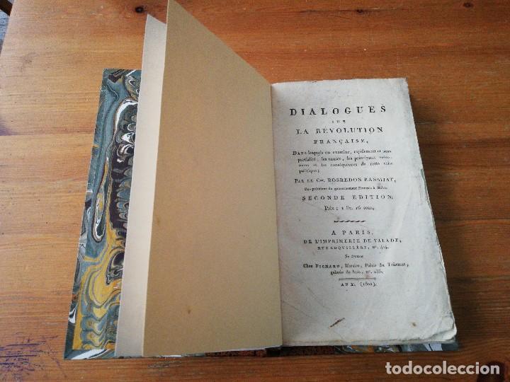 Libros antiguos: Dialogue sur la Revolution francaise. Bosredon Ransijat. 1802. - Foto 6 - 125261547