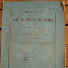 Libros antiguos: MALLORCA. CONSEJO GUERRA VARIOS GENERALES POR NEGATIVA FIDELIDAD A AMADEO DE SABOYA. MADRID, 1871.. Lote 125264299