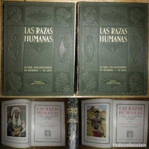 LAS RAZAS HUMANAS Su vida, sus costumbres, su historia, su arte, 2 TOMOS GALLACH BUEN PRECIO