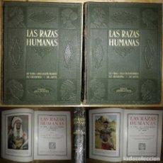 Libros antiguos: LAS RAZAS HUMANAS SU VIDA, SUS COSTUMBRES, SU HISTORIA, SU ARTE, 2 TOMOS GALLACH BUEN PRECIO. Lote 117779087