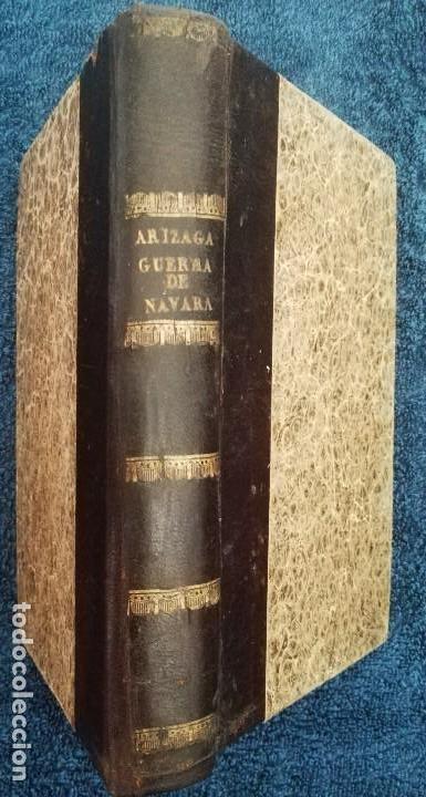 MEMORIA MILITAR Y POLÍTICA SOBRE LA GUERRA DE NAVARRA, LOS FUSILAMENTOS DE ESTELLA (Libros antiguos (hasta 1936), raros y curiosos - Historia Moderna)