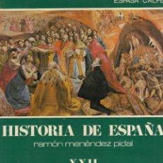 Libros antiguos: MENENDEZ PIDAL (DIR). HISTORIA DE ESPAÑA. LA ESPAÑA DE FELIPE II. MADRID, 1982 VOL. XXII**. MAS. Lote 126513867