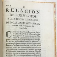Libros antiguos: RELACIÓN DE LOS MÉRITOS Y EXERCICIOS LITERARIOS DE D. CARLOS ASPRER, NATURAL DEL PRINCIPADO DE CATAL. Lote 123159136