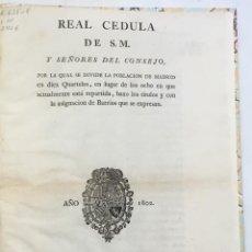 Alte Bücher - REAL CEDULA DE S.M. y señores del Consejo, por la qual se divide la poblacion de Madrid en diez Quar - 123150128