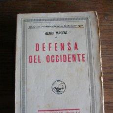 Libros antiguos: LIBRO, DEFENSA DE OCCIDENTE, HENRI MASSIS, EDITORIAL AGUILAR. Lote 127688539