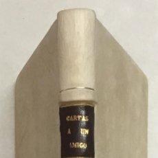 Libros antiguos: CARTA A UN AMIGO, RESIDENTE EN PAIS ESTRANGERO, SOBRE LOS DERECHOS DE LA CASA DE AUSTRIA À CIERTAS P. Lote 123140550