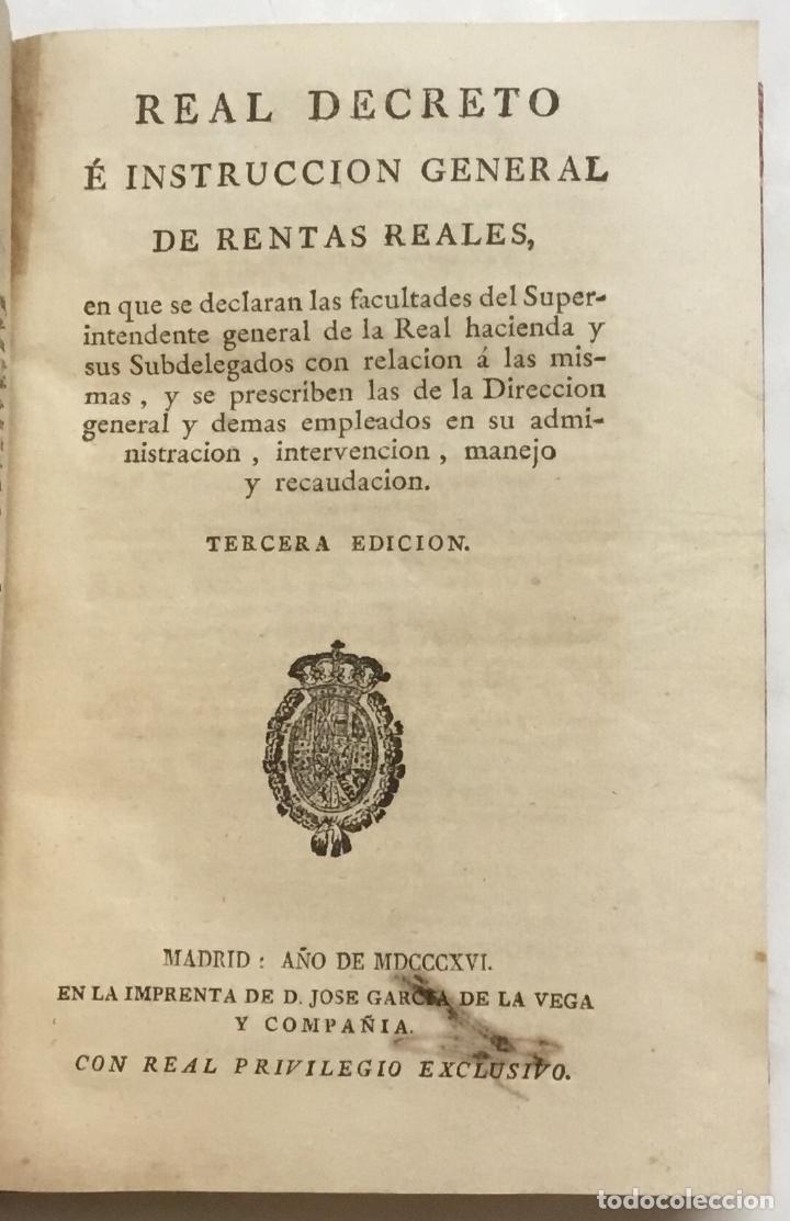 Libros antiguos: REAL DECRETO É INSTRUCCION GENERAL DE RENTAS REALES, en que se declaran las facultades del Superinte - Foto 2 - 123150260