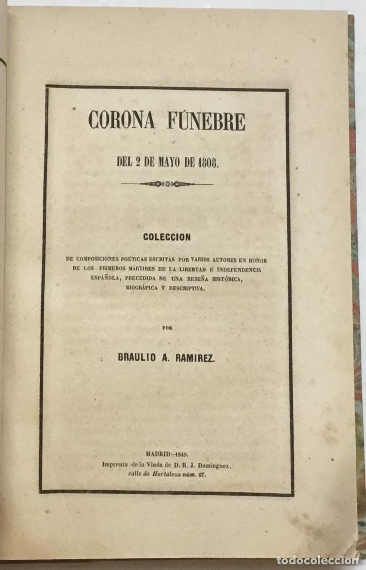 Libros antiguos: CORONA FUNEBRE DEL 2 DE MAYO DE 1808. Colección de composiciones poéticas por varios autores en hono - Foto 2 - 123234896