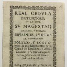 Alte Bücher - REAL CEDULA INSTRUCTORIA EN LA QUAL SU MAGESTAD ESTABLECE, Y DECLARA DIFERENTES PUNTOS AL GOVIERNO P - 123150216