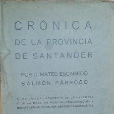 Libros antiguos: CRÓNICA DE LA PROVINCIA DE SANTANDER. Lote 128103019