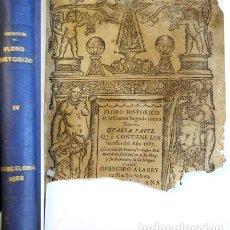 Libros antiguos: FLORO HISTORICO DE LA GUERRA SAGRADA CONTRA TURCOS. 4ª PARTE, CONTIENE LOS SUCESSOS DEL AÑO 1687.. Lote 128423731