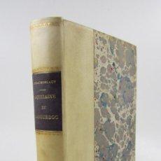 Libros antiguos: HISTOIRE PITTORESQUE DE LA GAULE MÉRIDIONALE, J. CENAC - MONCAUT, 1848, PARIS. 17,5X25,5CM. Lote 128431343