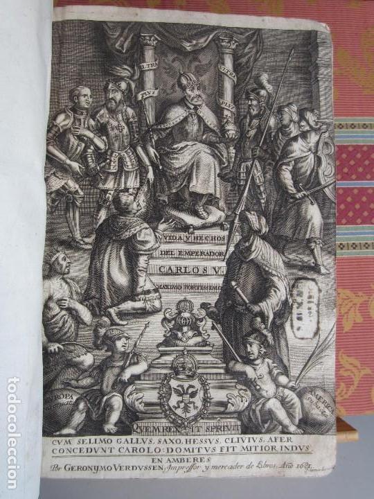 Libros antiguos: 1681-VIDA DEL EMPERADOR CARLOS V. SANDOVAL.GERONIMO VERDUSSEN.COMPLETA EN DOS TOMOS CON 48 GRABADOS - Foto 6 - 130004959