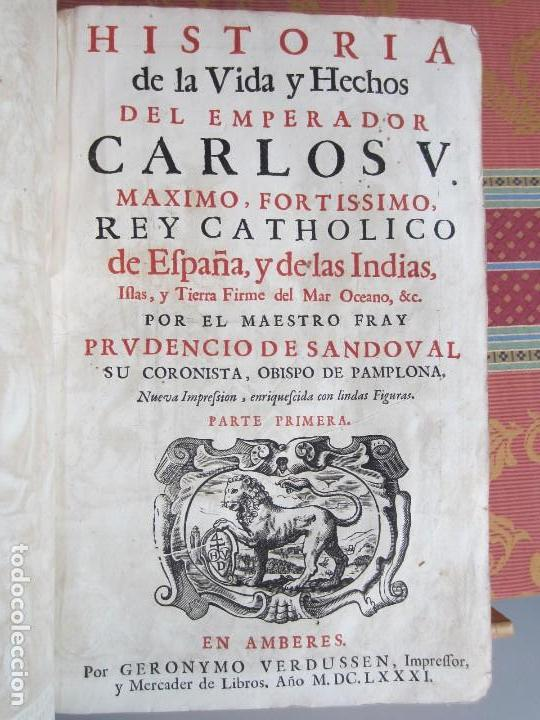 Libros antiguos: 1681-VIDA DEL EMPERADOR CARLOS V. SANDOVAL.GERONIMO VERDUSSEN.COMPLETA EN DOS TOMOS CON 48 GRABADOS - Foto 7 - 130004959