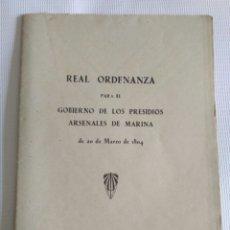 Alte Bücher - Real Ordenanza para el Gobierno de los Presidios Arsenales de Marina, 1804. Historia España. - 130678813