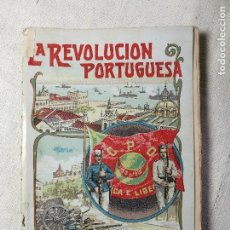 Libros antiguos: JOSÉ BRISSA. LA REVOLUCIÓN PORTUGUESA (1910). BARCELONA, 1911.. Lote 131049060