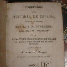 Libros antiguos: COMPENDIO DE LA HISTORIA DE ESPAÑA TOMO I 1838 - PORTAL DEL COL·LECCIONISTA *****. Lote 132006370