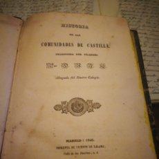Libros antiguos: HISTORIA DE LAS COMUNIDADES DE CASTILLA. 1840. Lote 132109361