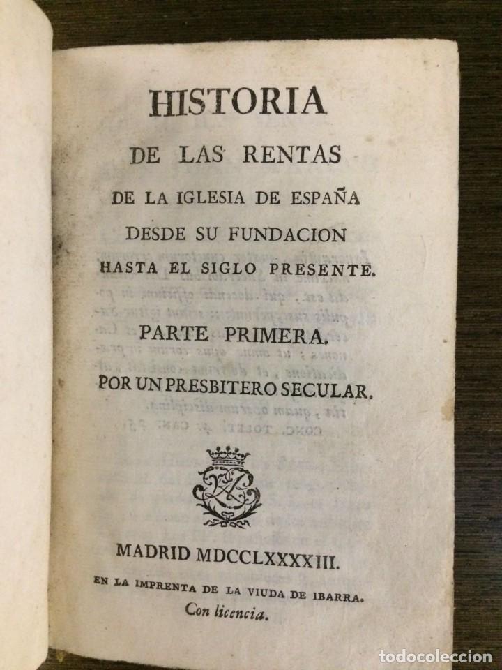 HISTORIA DE LAS RENTAS DE LA IGLESIA DE ESPAÑA DESDE SU FUNDACIÓN HASTA EL SIGLO PRESENTE 1793 (Libros antiguos (hasta 1936), raros y curiosos - Historia Moderna)