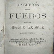 Libros antiguos: DISCUSIÓN SOBRE LOS FUEROS DE LAS 3 PROVINCIAS VASCONGADAS 1864. Lote 132502410