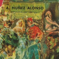 Alte Bücher - Cuando Don Alfonso era Rey. A. Núñez Alonso - 132674442