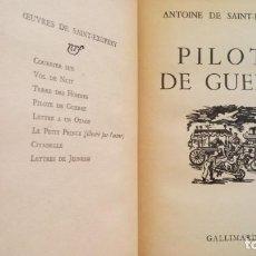 Libros antiguos: LIBRO PILOTO DE GUERRA, ANTOINE DE SAINT-EXUPERY,PRIMERA EDICION,1942,AUTOR EL PRINCIPITO,EN FRANCES. Lote 133410738