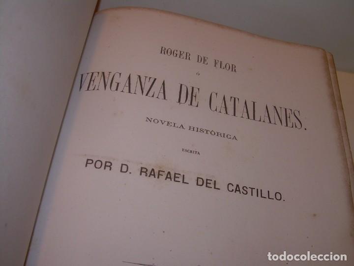 LIBRO TAPAS DE PIEL....ROGER DE FLOR O VENGANZA DE CATALANES...AÑO 1864..CON BONITOS GRABADOS. (Libros antiguos (hasta 1936), raros y curiosos - Historia Moderna)