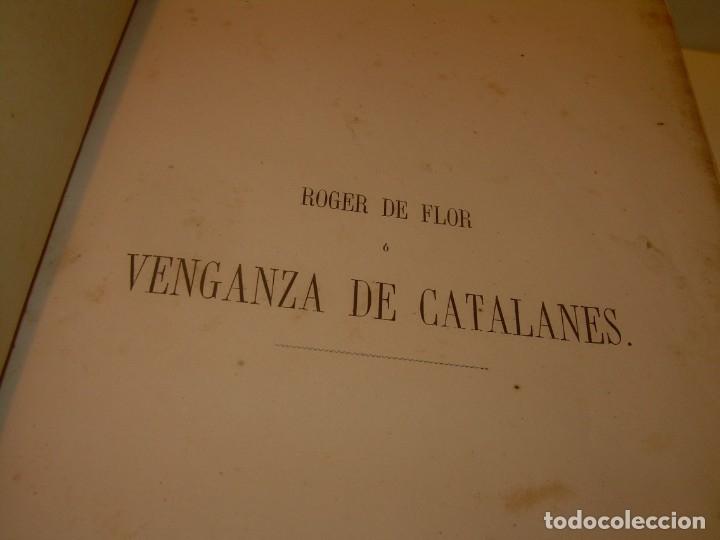 Libros antiguos: LIBRO TAPAS DE PIEL....ROGER DE FLOR O VENGANZA DE CATALANES...AÑO 1864..CON BONITOS GRABADOS. - Foto 4 - 133479010