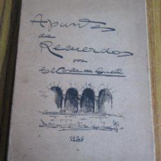Libros antiguos: APUNTES DE RECUERDOS - POR CONDE DE GÜELL 1926 . Lote 133665882
