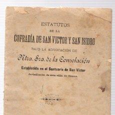 Libros antiguos: ESTATUTOS DE LA COFRADIA DE SAN VICTOR Y SAN ISIDRO. SANTUARIO DE SAN VICTOR. ALAVA. AÑO 1897. Lote 133914375