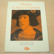Libros antiguos: VILLAVICIOSA, EL MARCO Y EL DESEMBARCO - MANUEL ALVAREZ URÍA Y MANUEL DEL RIO CASTRO. Lote 134230990