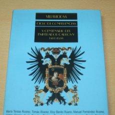 Libros antiguos: VILLAVICIOSA - CICLO DE CONFERENCIAS - V CENTENARIO DEL EMPERADOR CARLOS V. Lote 134231154