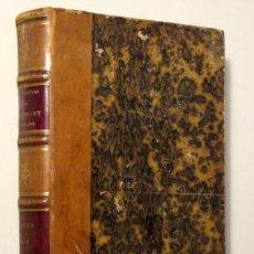 Libros antiguos: MONMERQUE, M. - LES HISTORIETTES DE TALLEMANT DES RÉAUX. MÉMOIRES POUR SERVIR A L'HISTOIRE DU XVIIE. Lote 134731029