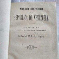 Alte Bücher - Noticia histórica de la República de Venezuela. Barcelona 1873. - 134837187
