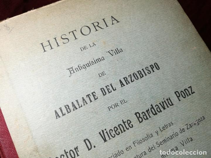 Libros antiguos: HISTORIA DE LA ANTIQUISIMA VILLA DE ALBALATE DEL ARZOBISPO.zaragoza VICENTE BARDAVÍU PONZ. 1914 - Foto 21 - 134866802