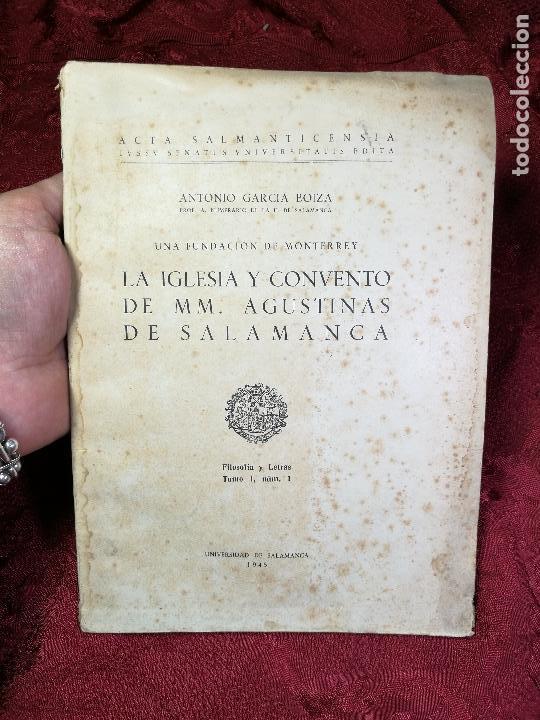 LA IGLESIA Y CONVENTO DE MM. AGUSTINAS DE SALAMANCA. UNA FUNDACIÓN DE MONTERREY - GARCÍA BOIZA,1945 (Libros antiguos (hasta 1936), raros y curiosos - Historia Moderna)