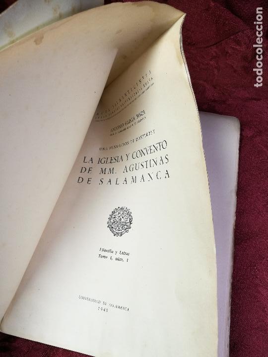 Libros antiguos: LA IGLESIA Y CONVENTO DE MM. AGUSTINAS DE SALAMANCA. UNA FUNDACIÓN DE MONTERREY - GARCÍA BOIZA,1945 - Foto 7 - 134928414