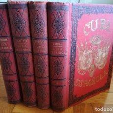 Libros antiguos: CUBA ESPAÑOLA. 4 TOMOS. EMILIO REVERTÉR DELMAS. EDITORIAL ALBERTO MARTÍN. 1896 - 1897. Lote 136058738
