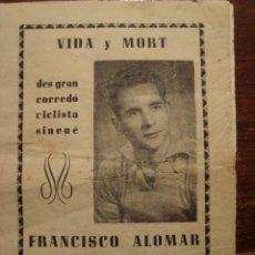 Libros antiguos: VIDA Y MORT DES GRAN CORREDÓ CICLISTA FRANCISCO ALOMAR. LLORENS FLORIT. INCA. MALLORCA.1955.. Lote 137357358