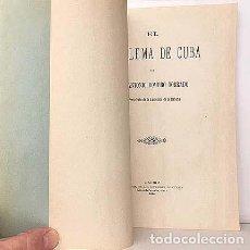 Libros antiguos: EL PROBLEMA DE CUBA. (1896) A. ROMERO TORRADO, EX PRESIDENTE DE LA AUDIENCIA DE LA HABANA. Lote 137418510