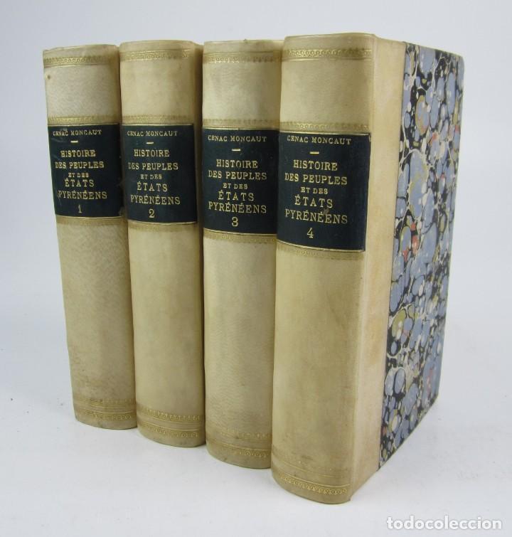 HISTOIRE DES PEUPLES ET DES ÉTATS PYRÉNÉENS, CÉNAC MONCAUT, 1873, 4 TOMOS, PARIS. 13X18CM (Libros antiguos (hasta 1936), raros y curiosos - Historia Moderna)
