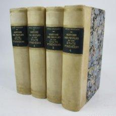 Libros antiguos: HISTOIRE DES PEUPLES ET DES ÉTATS PYRÉNÉENS, CÉNAC MONCAUT, 1873, 4 TOMOS, PARIS. 13X18CM. Lote 139391830
