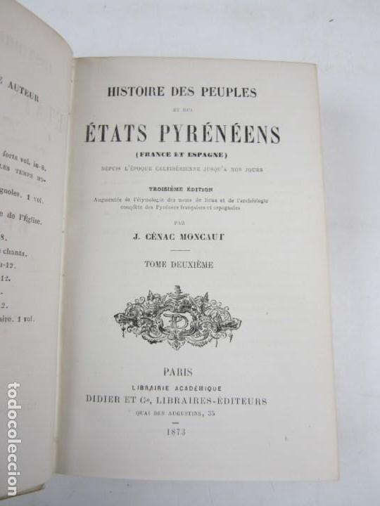 Libros antiguos: Histoire des peuples et des états pyrénéens, Cénac Moncaut, 1873, 4 tomos, Paris. 13x18cm - Foto 4 - 139391830