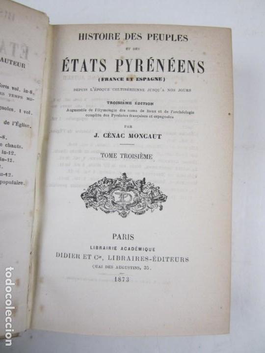 Libros antiguos: Histoire des peuples et des états pyrénéens, Cénac Moncaut, 1873, 4 tomos, Paris. 13x18cm - Foto 5 - 139391830