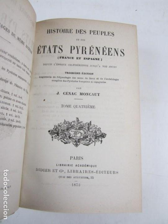 Libros antiguos: Histoire des peuples et des états pyrénéens, Cénac Moncaut, 1873, 4 tomos, Paris. 13x18cm - Foto 6 - 139391830