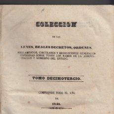 Libros antiguos: COLECCIÓN DE LAS LEYES REALES, DECRETOS, ÓRDENES, ETC., DEL AÑO 1845. MADRID, 1846. AÑO COMPLETO.. Lote 139945454
